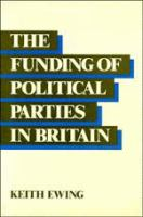 The Funding of Political Parties in Britain