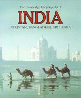 The Cambridge Encyclopedia of India, Pakistan, Bangladesh, Sri Lanka, Nepal, Bhutan, and the Maldives