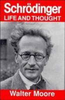 Schrodinger, Life and Thought