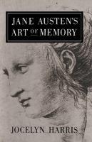 Jane Austen's Art of Memory