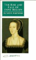 The Rise and Fall of Anne Boleyn