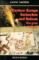 Eastern Europe, Gorbachev, and Reform