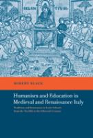 Humanism and Education in Medieval and Renaissance Italy