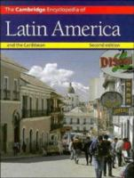 The Cambridge Encyclopedia of Latin America and the Caribbean