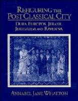 Refiguring the Post Classical City