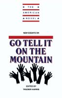 New Essays on Go Tell It on the Mountain