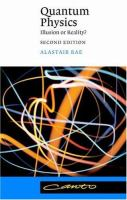 Quantum Physics, Illusion or Reality?