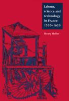 Labor, Science and Technology in France, 1500-1620
