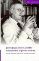 Joyce's Jew, Ulysses, and the Construction of Jewish Identity