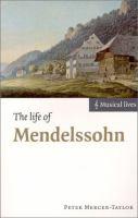 The Life of Mendelssohn