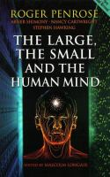 The Large, the Small, and the Human Mind