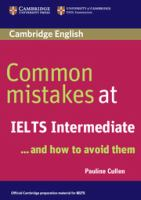 Common Mistakes at IELTS Intermediate --and How to Avoid Them