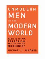 Unmodern Men In The Modern World