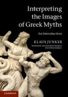 Interpreting the Images of Greek Myths