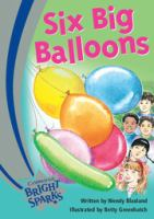 Six Big Balloons