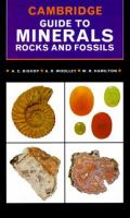 Cambridge Guide to Minerals, Rocks and Fossils