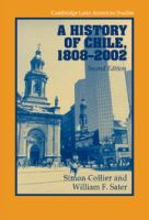 A History of Chile, 1808-2002