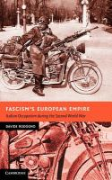 Fascism's European Empire