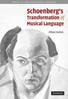 Schoenberg's Transformation of Musical Language