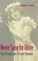 Never Sang For Hitler