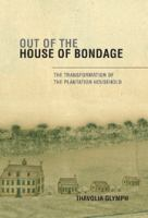 Out of the House of Bondage