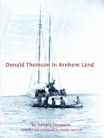 Donald Thomson in Arnhem Land