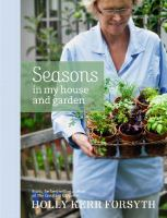 Seasons in My House and Garden