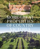 More Great Properties of Country Victoria: The Western District's Golden Age