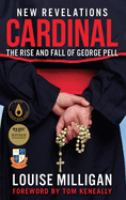 Cardinel: The rise and fall of George Pell