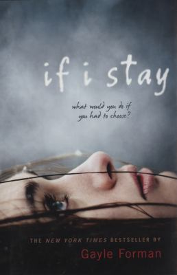 If I stay : a novel