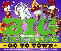 Big Chickens Go to Town