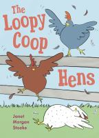 The Loopy Coop Hens