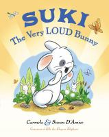 Suki, the Very Loud Bunny