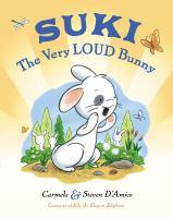 Suki, the Very Loud Bunny