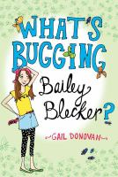 What's Bugging Baily Blecker?