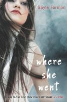 Where She Went / Gayle Foreman