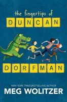The Fingertips of Duncan Dorfman, by Meg Wolitzer