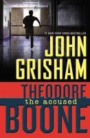 Theodore Boone, the Accused