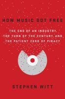 How Music Got Free