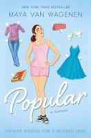 Popular by Maya von Wagenen