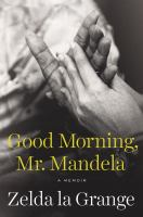 Good Morning, Mr Mandela