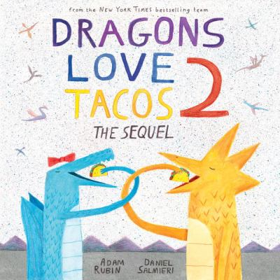 Cover image for Dragons Love Tacos 2