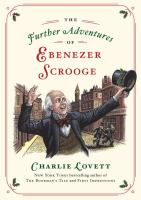 The Further Adventures of Ebenezer Scrooge