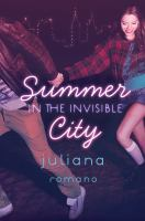 Summer in the invisible city305 pages ; 22 cm
