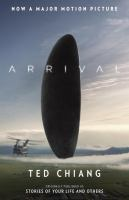 Arrival: Stories of your Life and Others