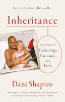 Book Club Kit : Inheritance : A Memoir of Genealogy, Paternity, and Love