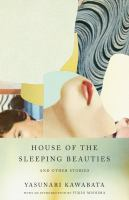 House of the Sleeping Beauties, and Other Stories