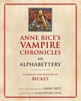 An Alphabettery of Anne Rice's Vampire Chronicles