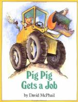 Pig Pig Gets A Job