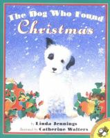 The Dog Who Found Christmas